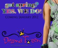 Do you have a Drama Tween?! Be sure to show her some of the cool sneak peeks of our Spring Drama Tween line!!