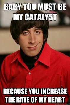 Nerd pick up lines ~ Howard Wolowitz ~ The Big Bang Theory Big Bang Theory, The Big Theory, Howard Wolowitz, Math Jokes, Science Jokes, Math Humor, Chemistry Jokes, Biology Jokes, Algebra Humor