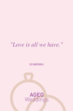 Love is all we have - Euripides