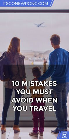 10 #Mistakes You Must Avoid When You Travel https://itsgonewrong.com/article/mistakes-to-avoid-when-traveling/ #Tip #Travel
