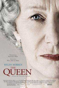 The Queen...awesome movie