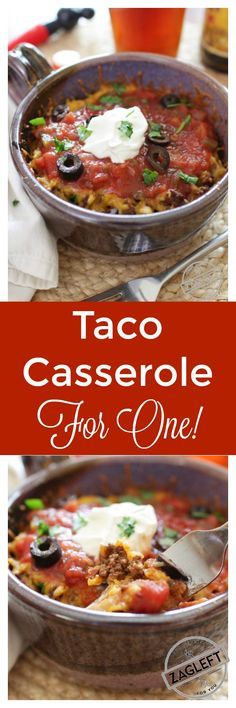 Taco Casserole For One – think of it as a Mexican Lasagna. Spicy ground beef and shredded cheddar cheese between crisp layers of crunchy tostadas and baked in the oven. Top with salsa, sour cream and black olives. An easy to assemble single serving recipe. ZagLeft