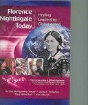 Florence Nightingale today: healing, leadership, global action by B. Montgomery, L. Selanders, and D. Beck.