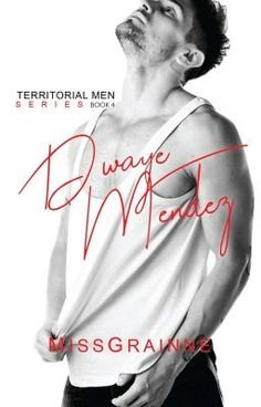 Read Synopsis from the story Territorial Men 4: Dwaye Mendez (Published under LIB Bare) by missgrainne with 256,635 rea... Free Novels, Novels To Read, Free Romance Books, Romance Novels, Till I Met You, Wattpad Books, Free Reading, Books Online, Reading Online