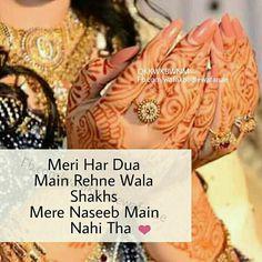 Naseeb he ka khail chal raha hai Mari Zindagi k sath,. Girly Quotes, Cute Quotes, Sad Quotes, Girls Diary, My Diary, Dear Diary, Love Dairy, Nice Poetry, Attitude Shayari