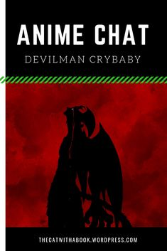 A short review of the anime series Devilman Crybaby List Of Anime Series, Anime Chat, Devilman Crybaby, Pewdiepie, Cry Baby, Dark Fantasy, Cat, Books, Movie Posters