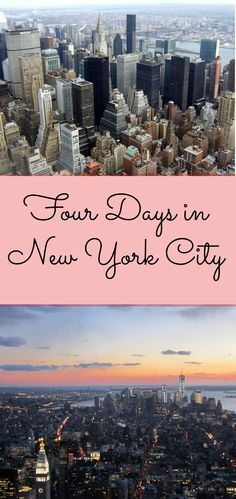 How to spend four exciting days in NYC #NewYork #Itinerary #NYC