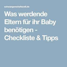 Was werdende Eltern für ihr Baby benötigen - Checkliste & Tipps