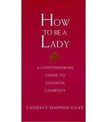 Some girls really need to read this book, so they can learn how to be more feminine