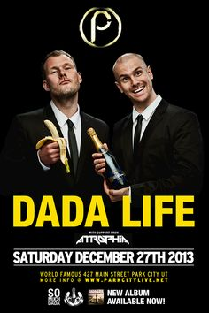 DADA LIFE is coming to Park City Live! Now is your chance to get crazy and go BANANAS with one of the most entertaining and high energy Swedish dance duos around! Don't miss the party on Friday, December 27, 2013 in #ParkCity. Tickets: https://ticketcake.com/event/dada-life/park-city/2013-12-27