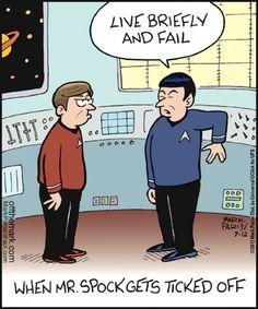 Don't make Spock mad! :D Star Trek humor. Humour Geek, Nerd Humor, Nerd Memes, Life Humor, Deep Space Nine, Starship Enterprise, Star Trek Tos, Star Wars, Star Trek Meme