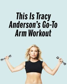 Is Tracy Anderson's Go-To Arm Workout Get the biceps (and triceps and shoulders) you crave with this upper-body workout from celebrity trainer Tracy Anderson. Tracy Anderson Workout, Tracy Anderson Diet, Tracy Anderson Method, Anderson Arms, Fit Girl Motivation, Fitness Motivation, Tracy Anderson Metamorphosis, Biceps And Triceps, Celebrity Workout