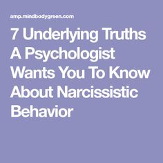 7 Underlying Truths A Psychologist Wants You To Know About Narcissistic Behavior