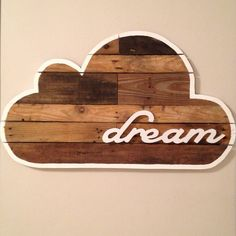 I love the idea of shaping the wood on reclaimed art projects! Dream Cloud Pallet Art by ShopDannyWoods on Etsy, $350.00