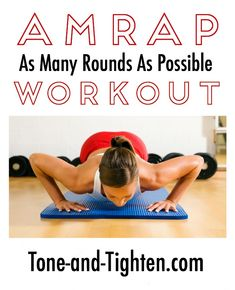AMRAP (as many rounds as possible) Workout on Tone-and-Tighten.com