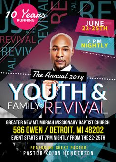 Great News! The Lighthouse Church is proud to announce that Pastor Keion Henderson will be the Guest Speaker of The 2014 Annual Family & Youth Revival in Detroit June 22-25th. This is the tenth year that our dear Pastor will be speaking at Detroit's much acclaimed Greater New Mt. Moriah Missionary Baptist Church. The event celebrates the 2014 Family & Youth Revival.WWW.KEIONHENDERSON.COM