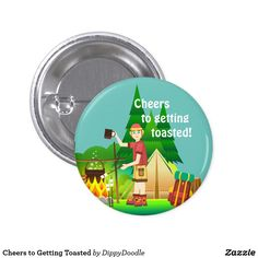 Cheers to Getting Toasted Pinback Button How To Make Buttons, Custom Buttons, Cheers, How To Get, Decor, Decoration, Decorating, Deco