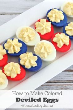 Nothing says America like red, white, and blue. Place egg white halves into colored water for one to two minutes, let dry, and pipe on egg yolk mixture. Get the recipe at Created by Diane. RELATED: 30 Showstopping 4th of July Desserts
