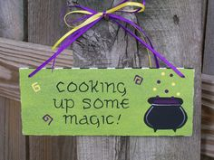 Cooking Up Some Magic - Green - Hand Painted Wooden Halloween Sign