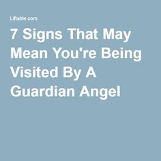 7 Signs That May Mean You're Being Visited By A Guardian Angel