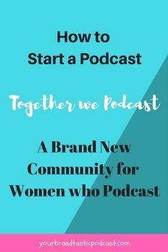 Together we Podcast is a brand new community for Women Bloggers, Entrepreneurs, Mompreneurs, Speakers, Coaches, Small Business Owners who want to start their very own Podcast Show on iTunes and Stitcher Radio. Join the Community Now.