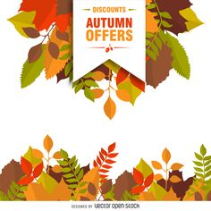 Different sizes and types of autumn leaves framing a banner or poster in warm tones. Design includes a ribbon that says discounts and autumn offers. Free Vector Graphics, Vector Art, Sale Poster, Watercolor Background, Kids Education, Swirls, Autumn Leaves, Banner, Seasons