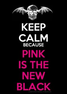 PINK IS DA NEW BLACK! HA HA HA HA I wanna party with drunk Syn fo shiz