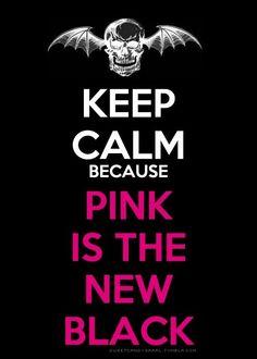 PINK IS DA NEW BLACK! HA HA HA HA I wanna party with drunk Syn fo shiz