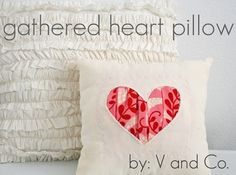 Looks like a reverse applique. The Gathered Heart Pillow Tutorial. My Funny Valentine, Valentine Day Crafts, Valentine Decorations, Valentines, Valentine Pillow, Valentine Ideas, Valentine Heart, Sewing Pillows, Diy Pillows