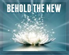 Behold The New: Old things are passed away - the past is finished and gone, everything has become fresh and New.  Because you are in Christ, you have become a new person altogether— your past no longer exists, your life has now become completely brand new. All this is God's doing, for He has reconciled you to Himself through Jesus Christ. He who sits upon the Throne of Grace says ... read more at:  https://www.facebook.com/HisGracePlace/