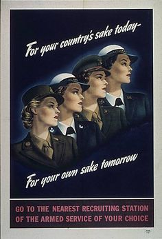 """The """"call to arms"""" posters directed towards women fascinate me, not least because there are women in my family who served in various facets (military and civilian) of the war effort."""