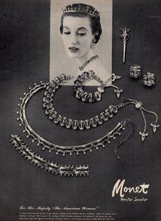 Monet Jewelry ad from 1953 Jewelry Ads, High Jewelry, Vintage Advertisements, Vintage Ads, Retro Advertising, Moda Vintage, Vintage Glam, Vintage Rhinestone, Vintage Brooches