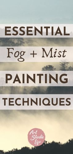 What a cool fog painting tutorial! I really enjoyed seeing these mist and fog painting tips and examples!! #mistpaintingtutorial #fogpainting