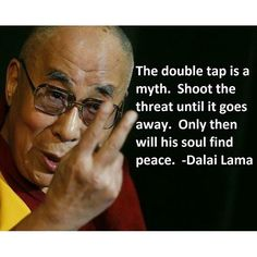 Firearms advice from the Dalai Lama Military Motivation, Gun Quotes, Police Family, Police Lives Matter, Military Working Dogs, Military Humor, Military Quotes, Police Academy, Worst Day