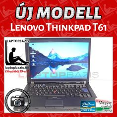 Lenovo Thinkpad T61 http://laptopbazis.hu/termek/lenovo-thinkpad-t61-laptop-4-gb-ram-intel-core-2-duo-t7100-processzor-wifi-dvdrom-141-hd-lcd-kijelzo/574