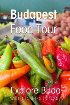 Food Tour in Budapest - Get a Taste of Hungary