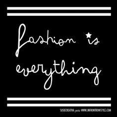 Fashion is everything. SUSIE CREATIVA to INFRONTROWSTYLE I Love Fashion, Illustration, Everything, Blog, Graphic Design, Writing, My Love, Artwork, Handmade