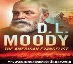 La Vida de D L Moody   Películas Cristianas