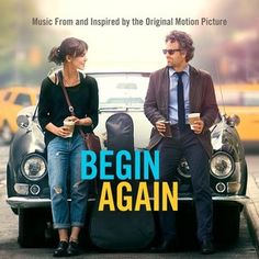 Various Artists - Begin Again (Music From and Inspired by the Original Motion Picture) - CD