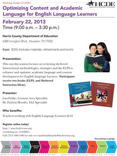 Optimizing Content and Academic Language for English Language Learners - Review sheltered instructional methodologies, strategies and the ELPS. Enhance and optimize academic language and content development for English language learners. Take home two activity books on Feb. 22. Register at http://wms.hcde-texas.org/default.aspx?name=wmscatalog=03861  #ELL #ESL