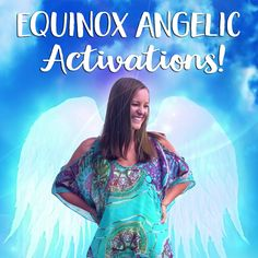 Equinox Angelic Activations