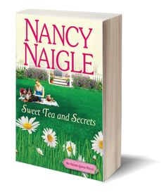 Book one : An Adams Grove Novel Sweet Tea and Secrets by Nancy Naigle  Welcome to Adams Grove...where the tea is sweet, but trouble is brewing.  Available in paperback, digital and audio