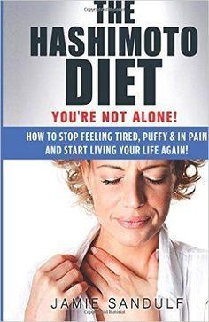 (#Hashimotos, #Thyroid Diet, Thyroid Symptoms, Thyroid Healthy, Thyroid Management)