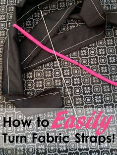 the trick to fast and perfect spaghetti straps DIY sewing tutorial perfect for all kinds of crafts projects