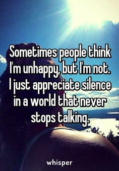 INTROVERT Sometimes people think I'm unhappy, but I'm not. I just appreciate silence in a world that never stops talking. Introvert Quotes, Introvert Problems, Words Quotes, Me Quotes, Funny Quotes, Poetry Quotes, Dark Quotes, Infp, Great Quotes