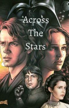Star Wars: Across The Stars (Anidala Fan Fiction)