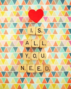 Love Is All You Need Print - Happee Monkee - Christmas Gift Guide - Christmas Love Is Everything, All You Need Is Love, Love Quotes, Inspirational Quotes, Amazing Quotes, You Are My Sunshine, Scrabble, Fine Art Photography, Paris Photography