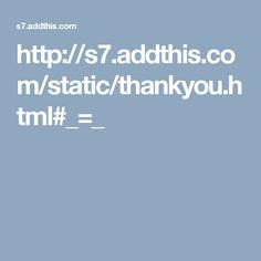 http://s7.addthis.com/static/thankyou.html#_=_