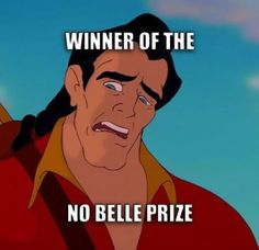 This is hilarious comment if your #teamBelle or #teamGaston I'm on #teamBelle