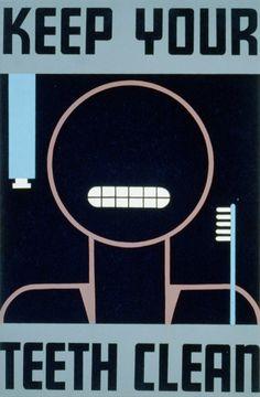 WPA: Keep your teeth clean